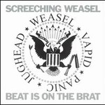 Screeching Weasel, Beat Is On The Brat
