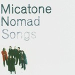 Micatone, Nomad Songs