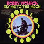 Bobby Womack, Fly Me To The Moon