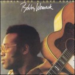 Bobby Womack, Lookin' for a Love Again