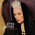 Etta James, The Dreamer