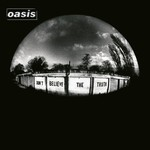 Oasis, Don't Believe the Truth