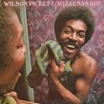 Wilson Pickett, Miz Lena's Boy