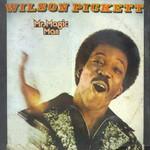 Wilson Pickett, Mr. Magic Man