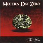 Modern Day Zero, The Wait