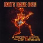 Dirty Dave Osti, Burning Down The Dirtshack