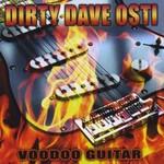 Dirty Dave Osti, Voodoo Guitar