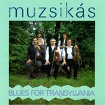 Muzsikas, Blues For Translylvania