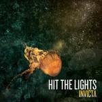 Hit the Lights, Invicta
