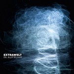 Extrawelt, In Aufruhr