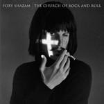 Foxy Shazam, Church Of Rock & Roll