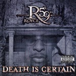Royce Da 5'9'', Death Is Certain