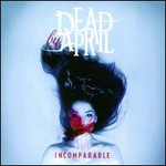 Dead By April, Incomparable