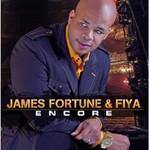 James Fortune & FIYA, Encore