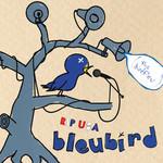 Bleubird, R.I.P U$A (The Birdfleu)