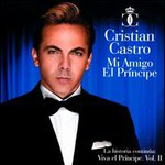 Cristian Castro, Mi Amigo El Principe