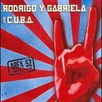 Rodrigo y Gabriela and C.U.B.A., Area 52