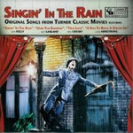Various Artists, Singin' In The Rain: Original Songs From Turner Classic Movies mp3