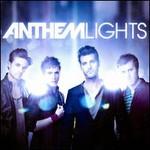 Anthem Lights, Anthem Lights