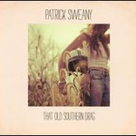 Patrick Sweany, That Old Southern Drag mp3