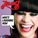 Jessie J, Who's Laughing Now