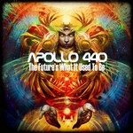 Apollo 440, The Future's What It Used to Be