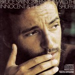 Bruce Springsteen, The Wild, the Innocent & the E Street Shuffle mp3