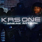 KRS-One, The Sneak Attack
