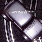 Puretone, Stuck In A Groove