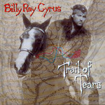 Billy Ray Cyrus, Trail Of Tears mp3