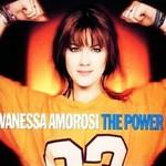 Vanessa Amorosi, The Power