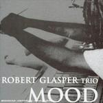 Robert Glasper, Mood