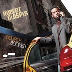 Robert Glasper, Double Booked