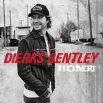 Dierks Bentley, Home
