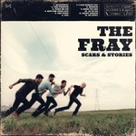 The Fray, Scars & Stories