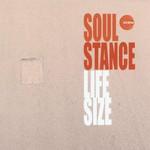 Soulstance, Life Size
