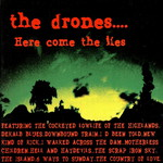 The Drones, Here Come The Lies