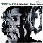 Robert Glasper Experiment, Black Radio