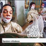 Ed Solo & Skool Of Thought, Random Acts Of Kindness