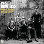 Punch Brothers, Who's Feeling Young Now?