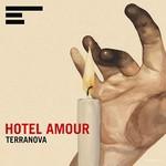 Terranova, Hotel Amour