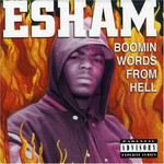 Esham, Boomin' Words From Hell