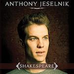 Anthony Jeselnik, Shakespeare