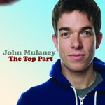 John Mulaney, The Top Part mp3