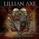 Lillian Axe, XI: The Days Before Tomorrow