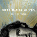 Anais Mitchell, Young Man In America