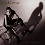 Sinead O'Connor, Am I Not Your Girl?