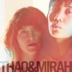 Thao & Mirah, Thao & Mirah