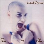 Sinead O'Connor, The Lion and the Cobra