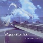 Ryan Farish, Daydreamer